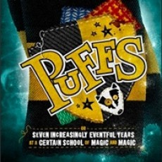 Puffs: Or Seven Increasingly Eventful Years at a Certain School of Magic